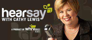 HearSay with Kathy Lewis