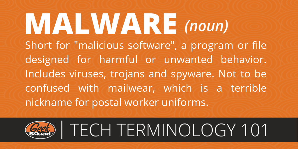 Tech Terms 101 - Malware - Malicious Software